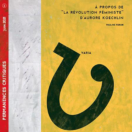 La révolution féministe, compte rendu du livre d'Aurore KOECHLIN.